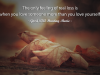The only feeling of real loss is when you love someone more than you love yourself.