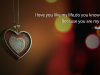 I love you like my life,do you know why? Because you are my life. . .